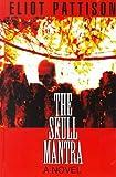 The Skull Mantra, Eliot Pattison, 0786222581