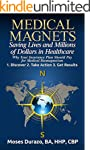 Medical Magnets: Saving Lives and Mil...