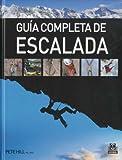 img - for Guia completa de escalada/ Complete Guide of Climbing (Spanish Edition) book / textbook / text book