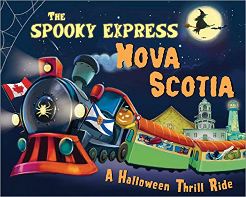 Read Online The Spooky Express Nova Scotia pdf