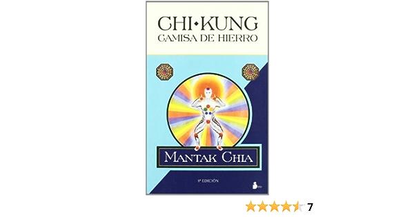 Chi kung camisa de hierro by Mantik Chia (2001-08-02): Amazon ...