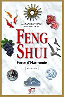 Feng Shui : Force d'Harmonie par Virag