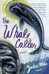 The Whale Caller: A Novel Kindle Edition