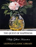 img - for The quest of happiness book / textbook / text book