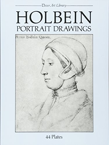 Holbein Portrait Drawings (Dover Fine Art, History of Art)