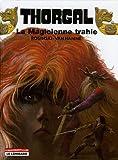 thorgal tome 1 la magicienne trahie suivi de presque le paradis by ro
