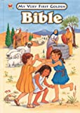 My Very First Golden Bible, Donna F. Kennedy and Dana Kennedy, 0307165574