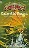 Dawn of the Dragons (Lone Wolf)