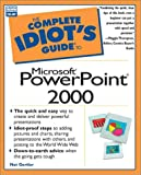 Complete Idiot's Guide to Microsoft Powerpoint 2000