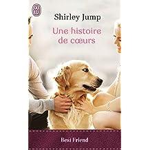 Une histoire de cœurs (J'ai Lu Best Friend)