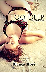 In Too Deep: Takedown book 1