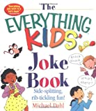 The Everything Kids' Joke Book, Michael Dahl, 1580626866