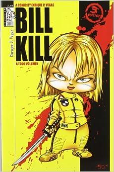 Utorrent Descargar Bill Kill A Todo Volumen (3ª Ed.) (siurell (dolmen)) Patria PDF
