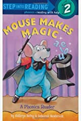 Mouse Makes Magic: Phonics Reader (Step-Into-Reading, Step 2) Paperback