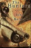 The Hunters, John Bolger, 0615708919