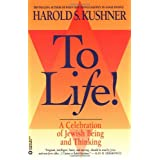 To Life: A Celebration of Jewish Being and Thinking