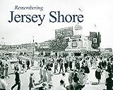 Remembering the Jersey Shore, Joseph Czachowski, 1596526599