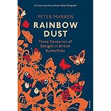Rainbow Dust: Three Centuries of Delight in British Butterflies