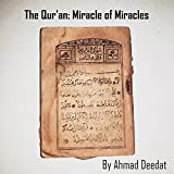 Al-Qur'an: Miracle of Miracles