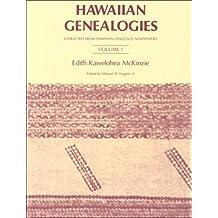 Hawaiian Genealogies: Volume I