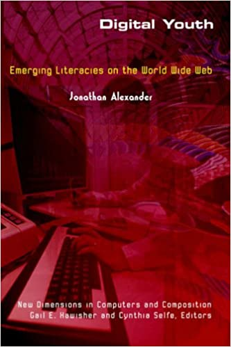Book Digital Youth: Emerging Literacies on the World Wide Web (New Directions in Computers and Composition)