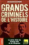 Grands criminels de l'histoire par Expert