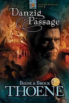 Danzig Passage (Zion Covenant Book 5) by [Thoene, Bodie, Thoene, Brock]
