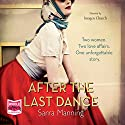 After the Last Dance Audiobook by Sarra Manning Narrated by Imogen Church