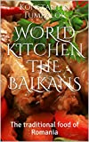 World Kitchen the Balkans%3A The traditi