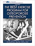 The BEST Exercise Program for Osteoporosis Prevention, Fourth Edition