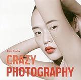 """Crazy Photography"" av Diane Routex"
