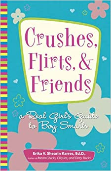Crushes, Flirts and Friends