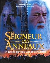 Le Seigneur des anneaux : L'Histoire du tournage de la trilogie