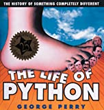 The Life of Python, George Perry, 1561385689