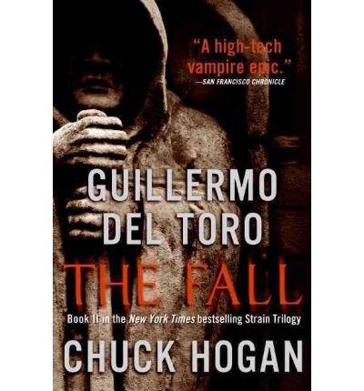 The Fall (Strain Trilogy, No.2) pdf