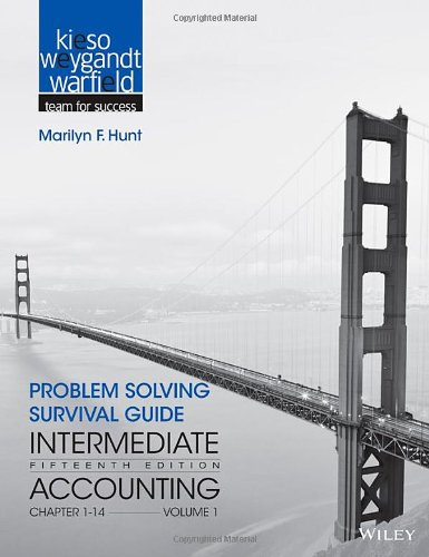 Problem Solving Survival Guide to accompany Intermediate Accounting, Volume 1: Chapters 1 - 14