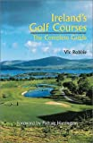 Ireland's Golf Courses, Vic Robbie, 1840184434
