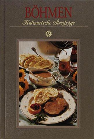 Böhmen - Kulinarische Streifzüge