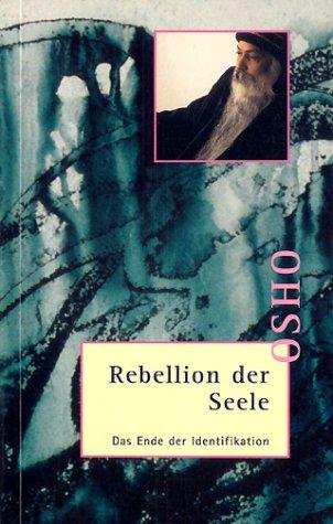 Rebellion der Seele