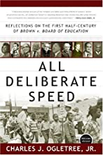 All Deliberate Speed: Reflections on the First Half-Century of Brown v. Board of Education