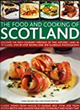 The Food and Cooking of Scotland, Christopher Trotter and Carol Wilson, 1844764796