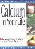 Calcium in Your Life