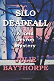 Silo Deadfall, Julie Baythorpe, 1489564861