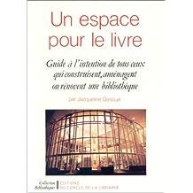 Un espace pour le livre