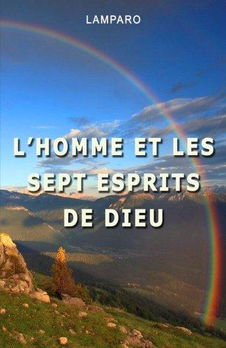 L'homme et les sept esprits de Dieu (French Printing)