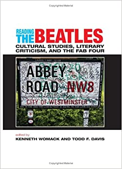 Book Reading the Beatles: Cultural Studies, Literary Criticism, and the Fab Four