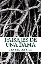 Paisajes de una Dama (Spanish Edition)