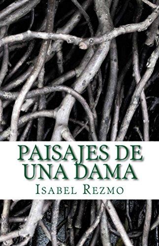 Paisajes de una Dama (Spanish Edition) by [Rezmo, Isabel]