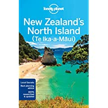 Lonely Planet New Zealand's North Island 4th Ed.: 4th Edition