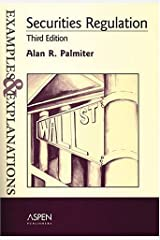 Securities Regulation: Examples And Explanations (The Examples & Explanations Series) Paperback